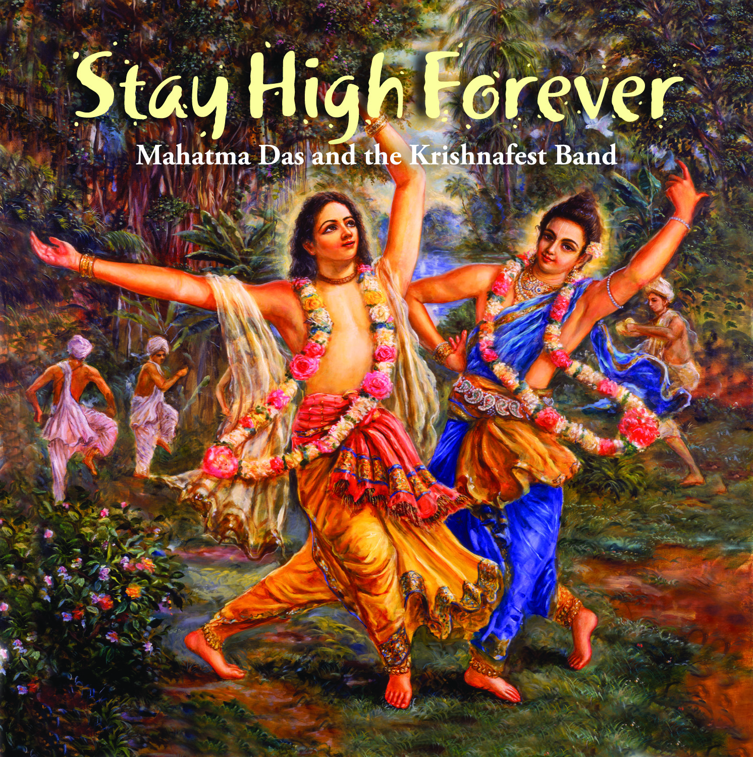 Stay_High_Forever_Mahatma_Das